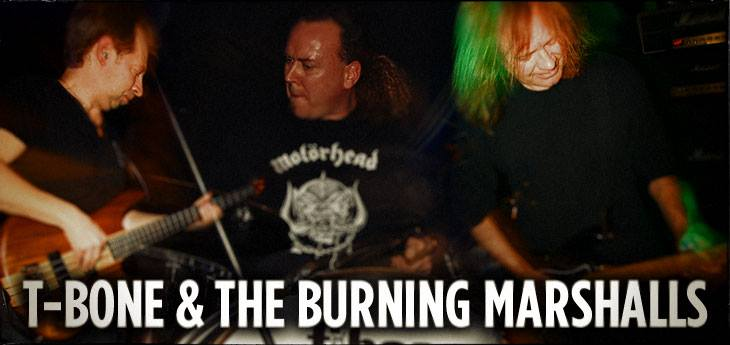 T-Bone and the Burning Marshalls